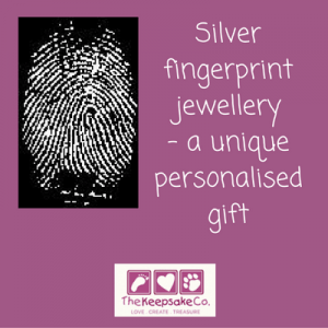 Silver fingerprint jewellery – a unique personalised gift