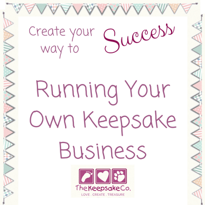 Running your own keepsake business