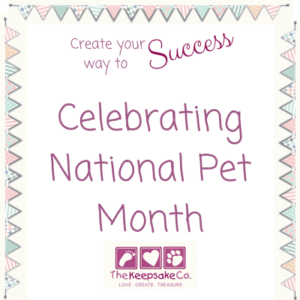Celebrating National Pet Month